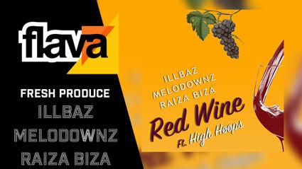 IllBaz, MELODOWNZ & Raiza Biza – Red Wine