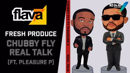 Chubby Fly - Real Talk ft. Pleasure P
