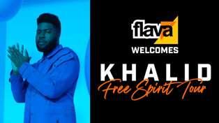 FLAVA WELCOMES KHALID - FREE SPIRIT TOUR