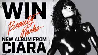 WIN CIARA'S NEW ALBUM 'BEAUTY MARKS'