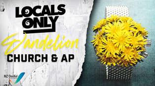 Church & AP - Dandelion