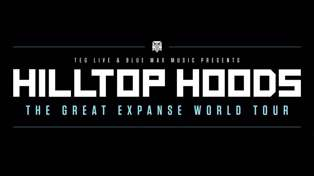 HILLTOP HOODS GREAT EXPANSE WORLD TOUR TO NZ