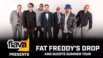 FLAVA PRESENTS FAT FREDDY'S DROP SUMMER RECORD TOUR