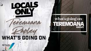 Teremoana Rapley - What's Going On