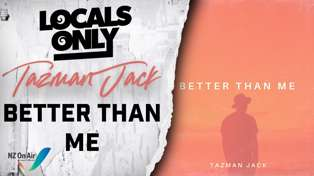 Tazman Jack - Better than Me