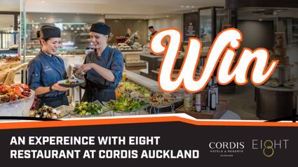 WIN: With Eight Restaurant At Cordis Auckland!