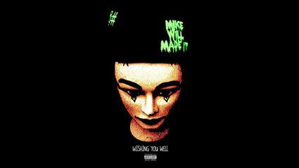 MikeWiLLMakonnen - Wishin You Well