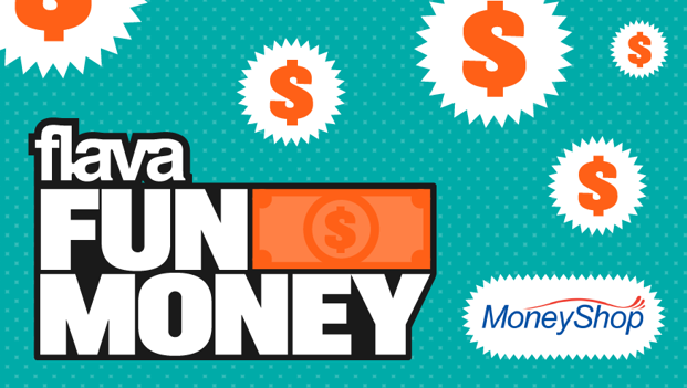 WIN: FREE Cash Every Weekday With Flava's Fun Money!